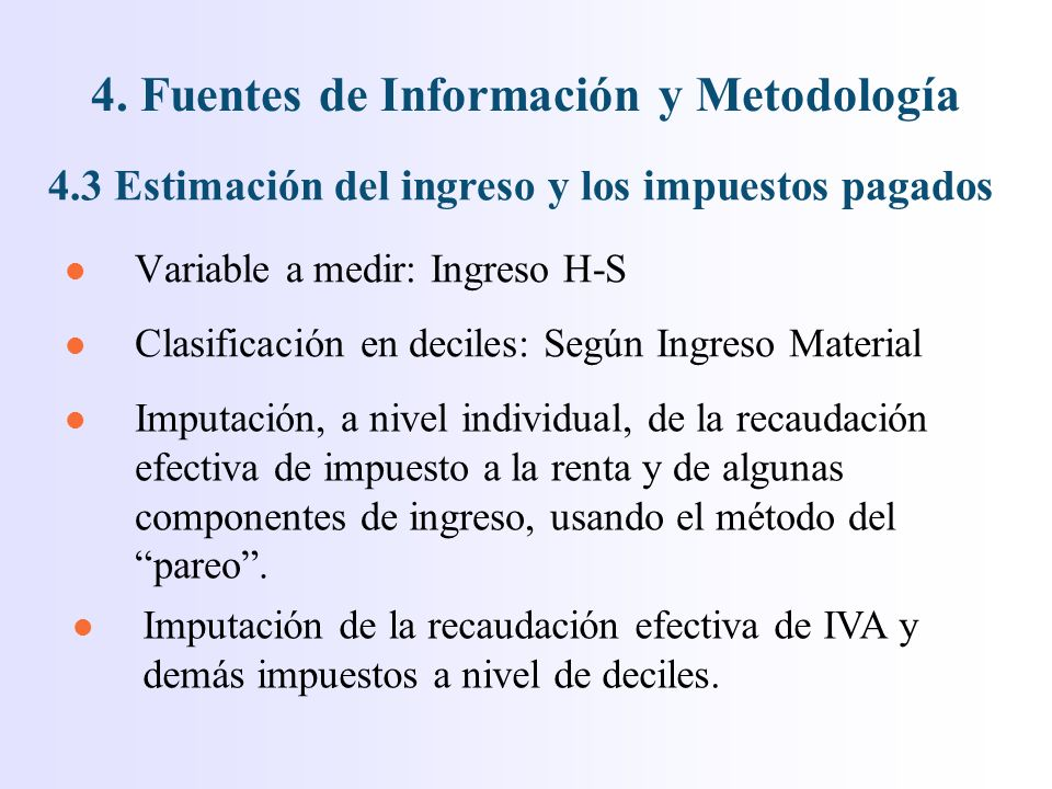 l Variable a medir: Ingreso H-S 4.