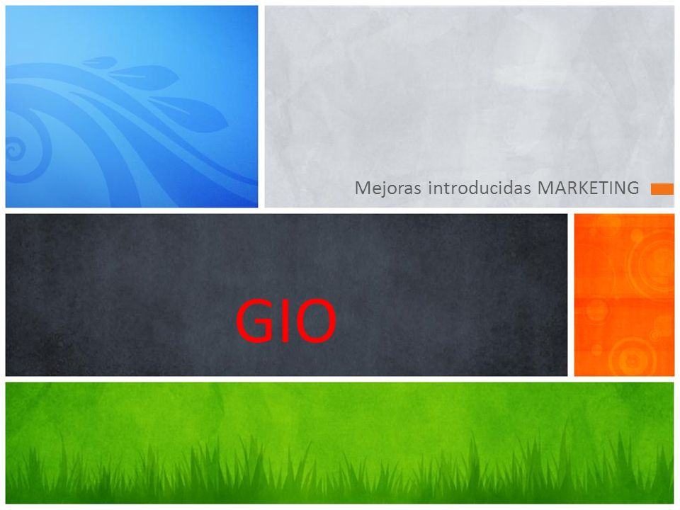 Mejoras introducidas MARKETING GIO