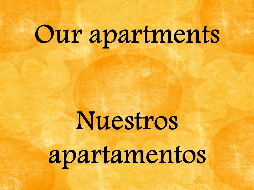 Our apartments Nuestros apartamentos