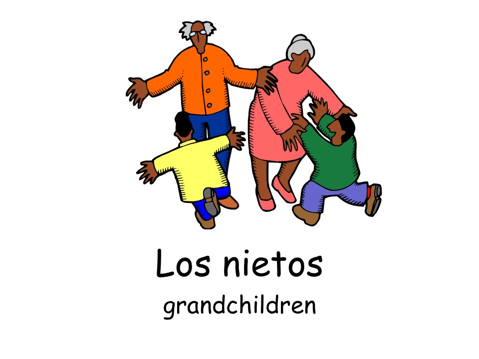 Los nietos grandchildren