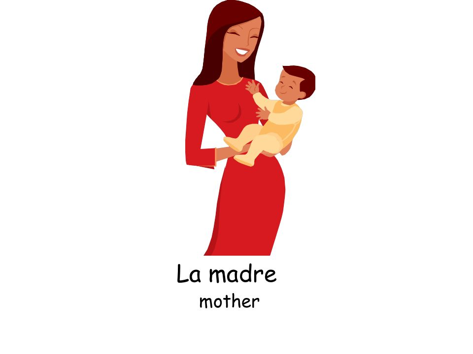 La madre mother