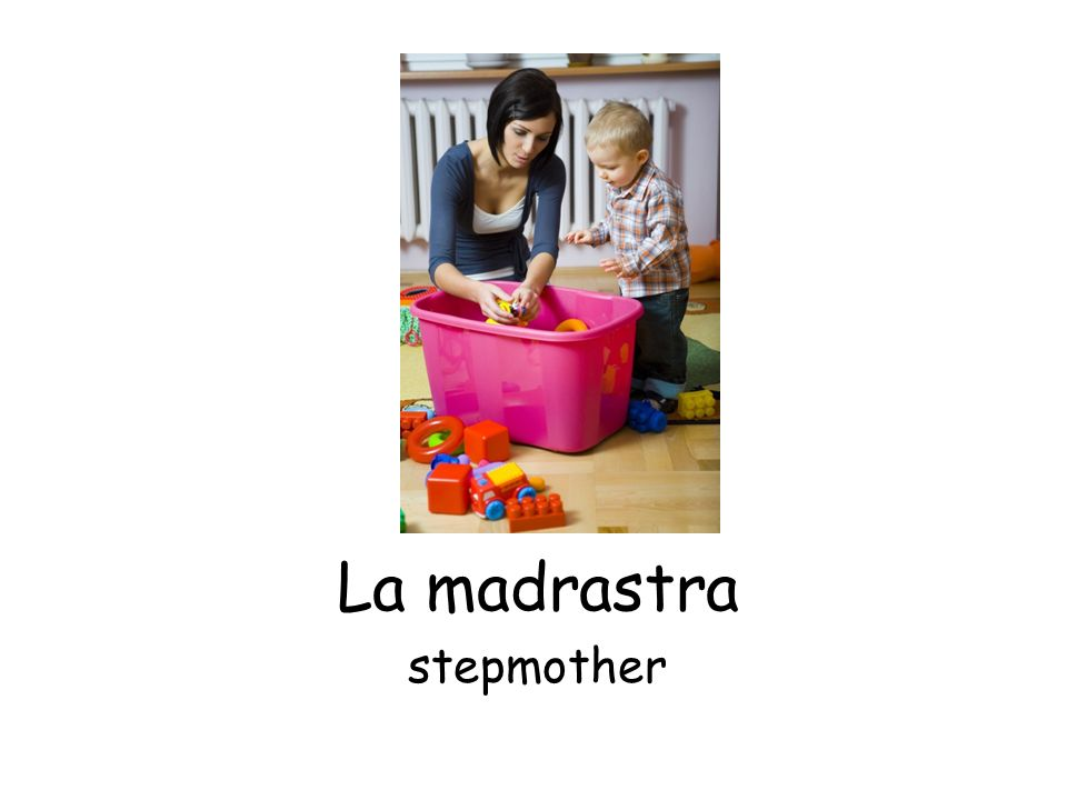 La madrastra stepmother