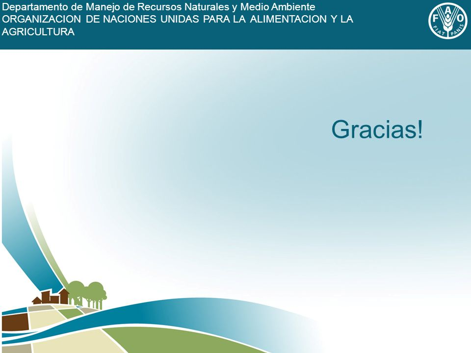 FOOD AND AGRICULTURE ORGANIZATION OF THE UNITED NATIONS Gracias.
