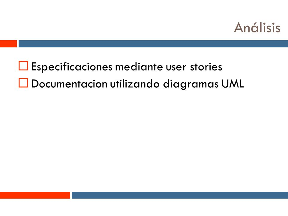 8 Análisis Especificaciones mediante user stories Documentacion utilizando diagramas UML