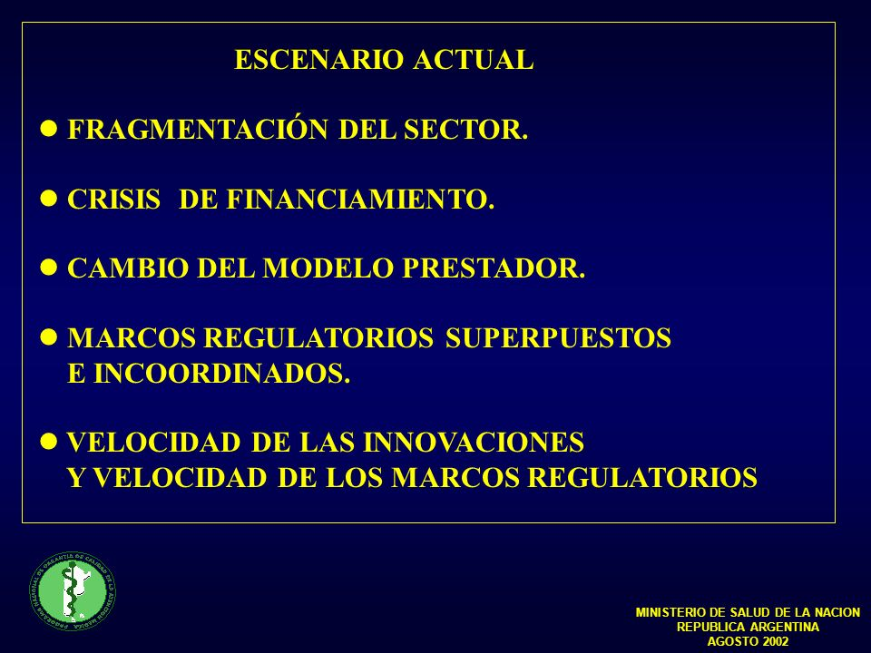 ESCENARIO ACTUAL FRAGMENTACIÓN DEL SECTOR. CRISIS DE FINANCIAMIENTO.