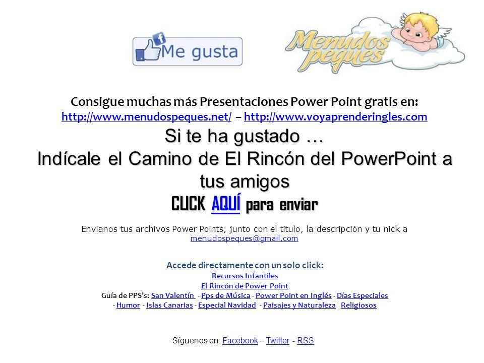 consigue muchas más presentaciones power point gratis en ppt