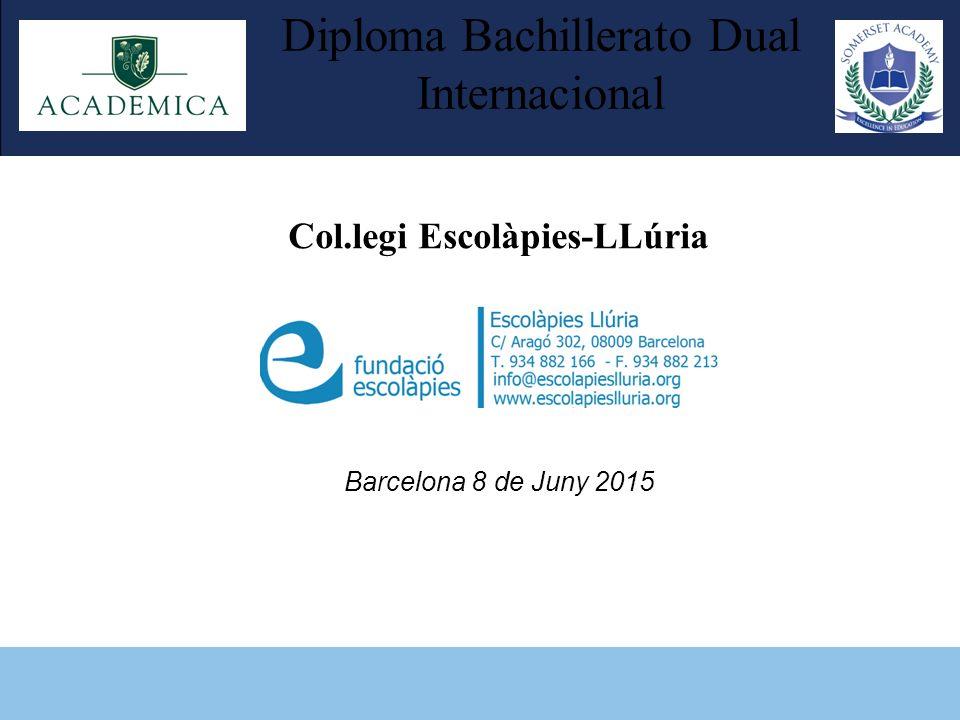 Diploma Bachillerato Dual Internacional Col.legi Escolàpies-LLúria ...