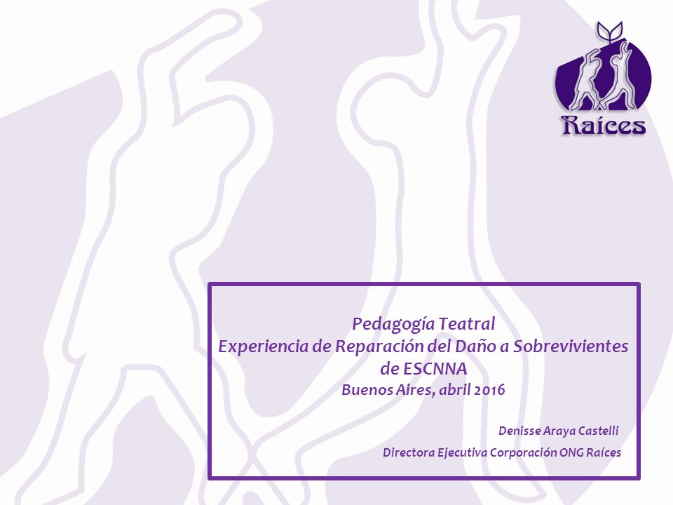 Pedagogía Teatral Experiencia de Reparación del Daño a ...