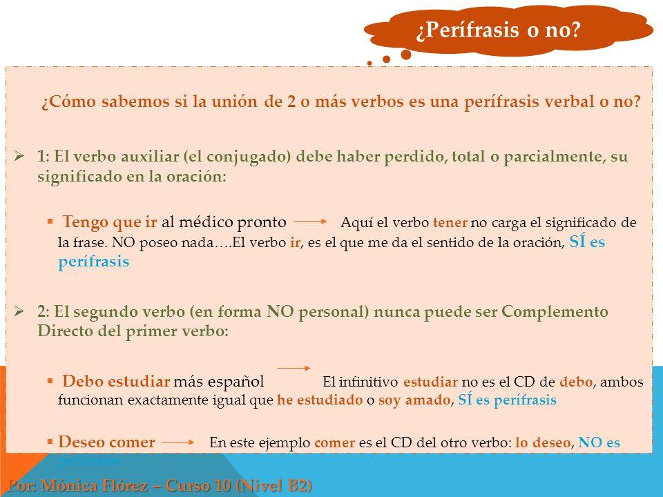 Las Perífrasis Verbales Por: Mónica Flórez – Curso 10 (Nivel B2 ...