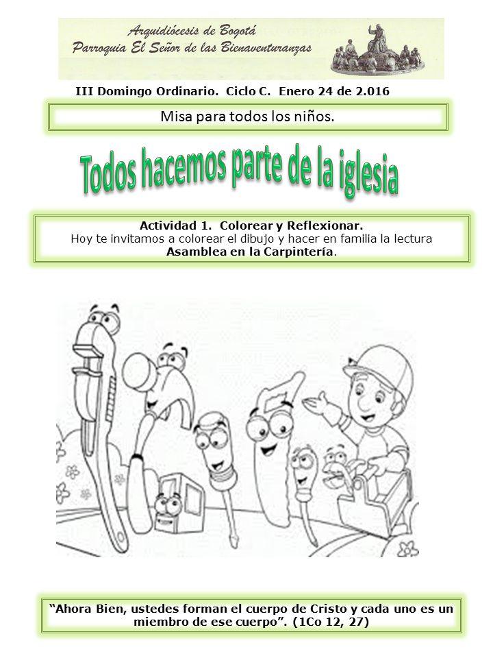 Misa para todos los niños. III Domingo Ordinario. Ciclo C. Enero 24 ...