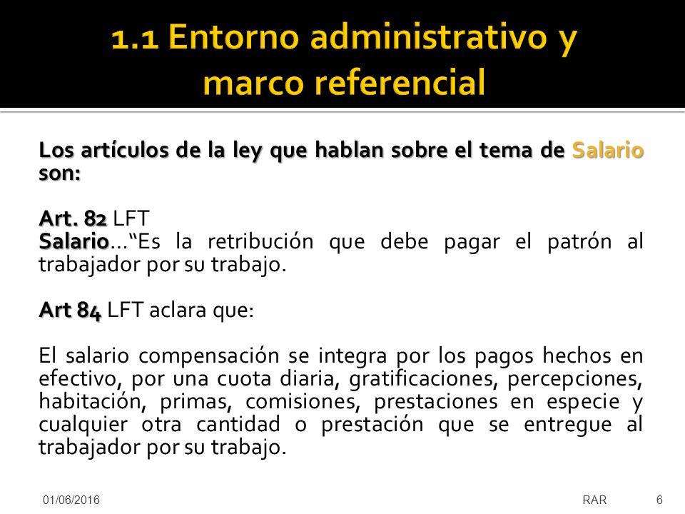 1.1 Entorno administrativo y marco referencial 1.2 Administración de ...
