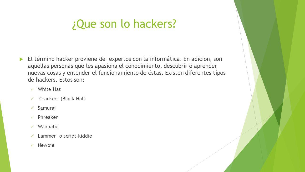 1e49ca203e3 ¿Que son los hackers .  La palabra hacker ha sido mal utilizada y mal