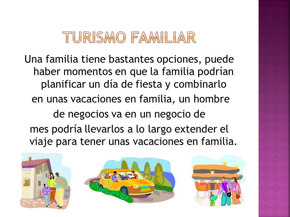 Esta el turismo familiar d558e714ee0