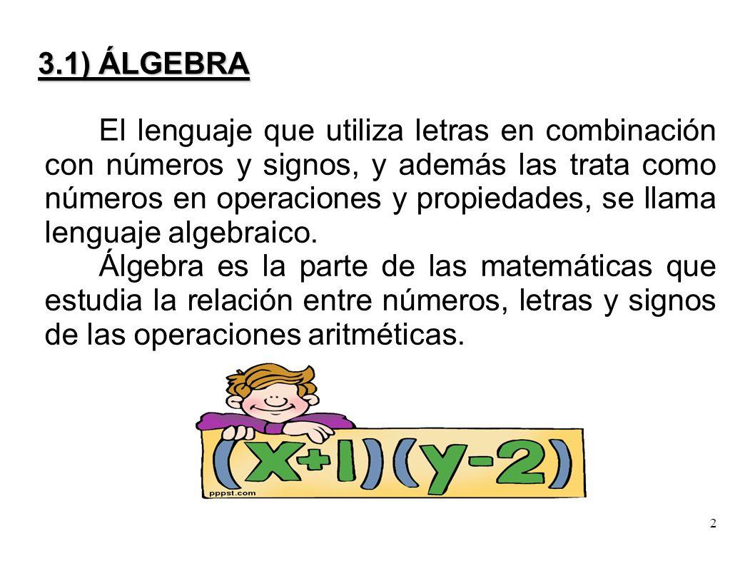 álgebra álgebra El Lenguaje Que Utiliza Letras En Combinación Con