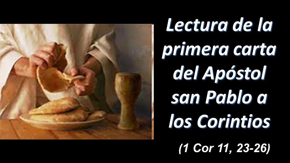 Resultado de imagen de PRIMERA CARTA DEL APÓSTOL SAN PABLO A LOS CORINTIOS11, 23-26