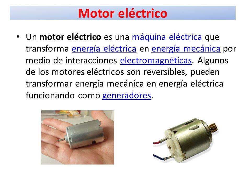 0f1fe429ba9 9 Motor eléctrico Un motor eléctrico es una máquina eléctrica que transforma  energía eléctrica en energía mecánica por medio de interacciones ...