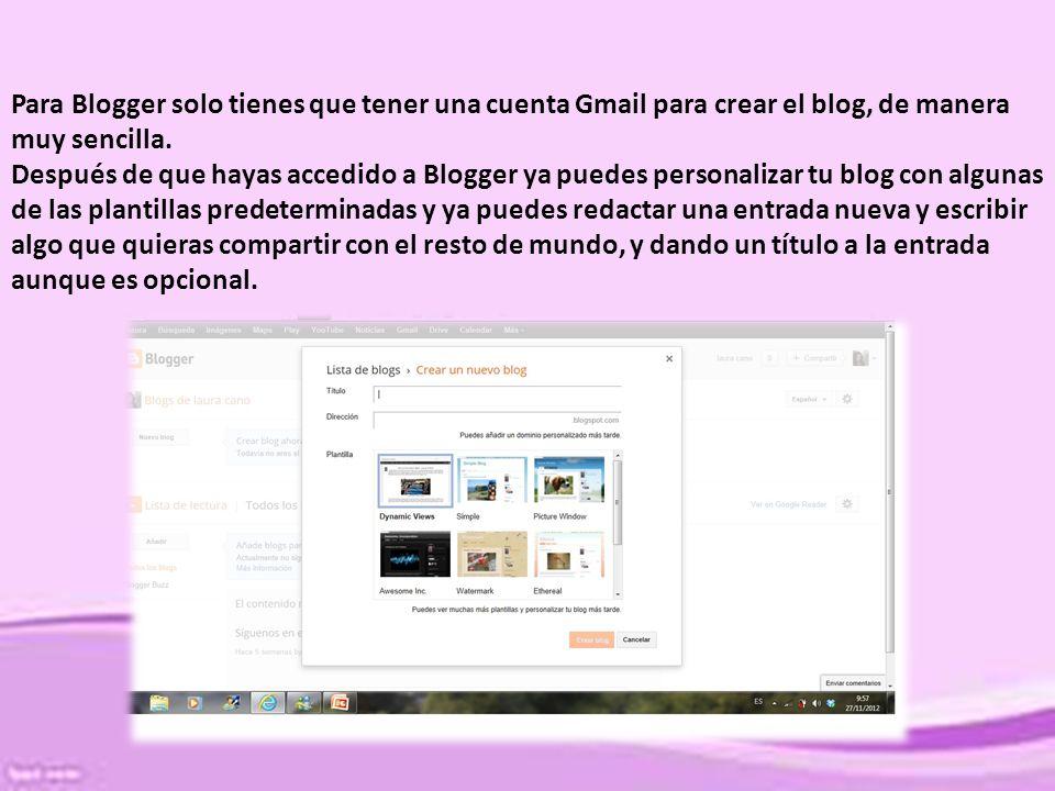 BLOGGER O WORDPRESS. Para crear un blog de forma gratuita en ...
