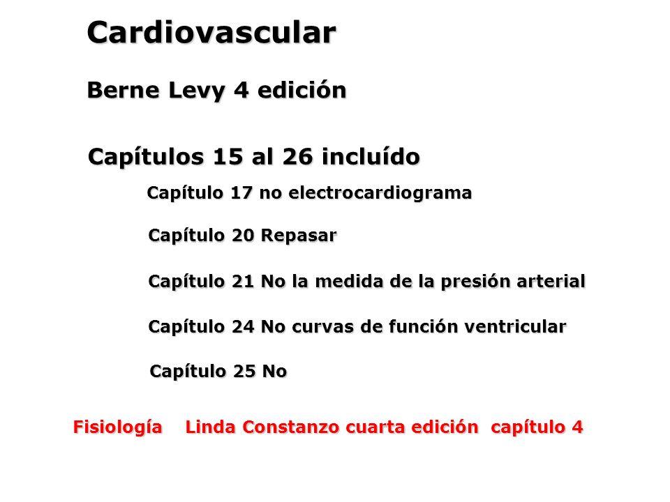 Cardiovascular Berne Levy 4 edición Capítulos 15 al 26 incluído ...