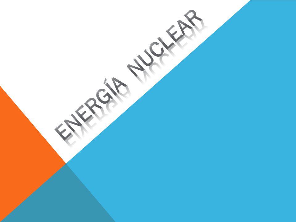 Que Es La Energía Nuclear Es La Energía Que Se Obtiene Al