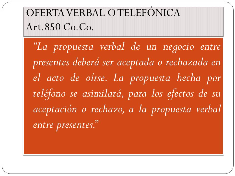 OFERTA VERBAL O TELEFÓNICA Art.850 Co.Co.