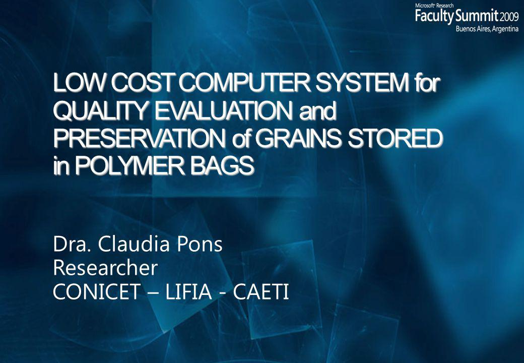 LOW COST COMPUTER SYSTEM for QUALITY EVALUATION and PRESERVATION of GRAINS STORED in POLYMER BAGS Dra.