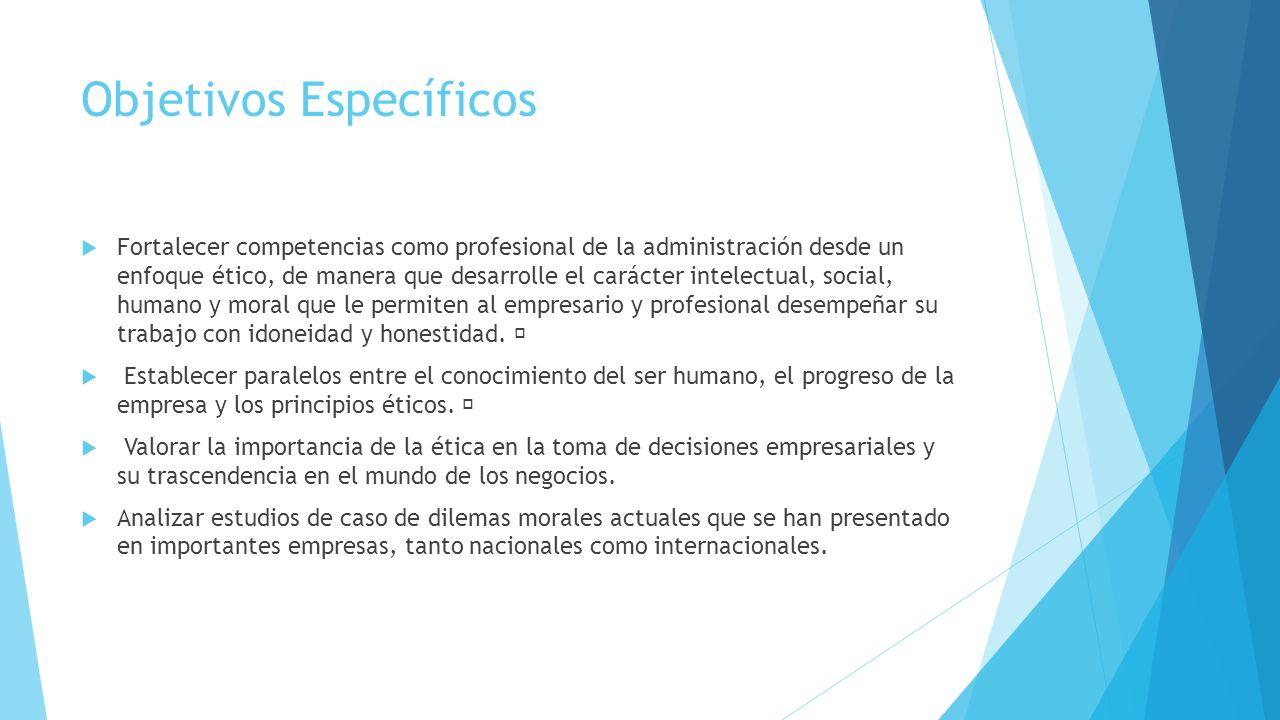 Ética Profesional. Objetivos Generales  Identificar los conceptos ...