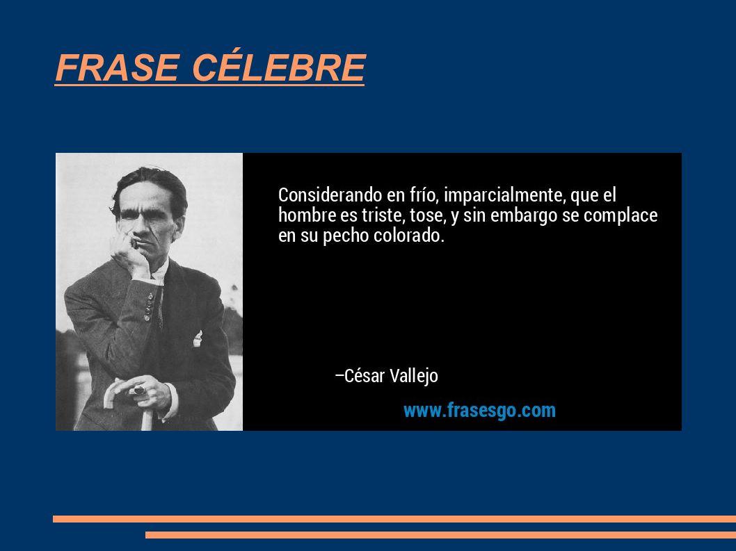 Cesar Vallejo Jaime Melchor Andrés 6ºb índice Biografía