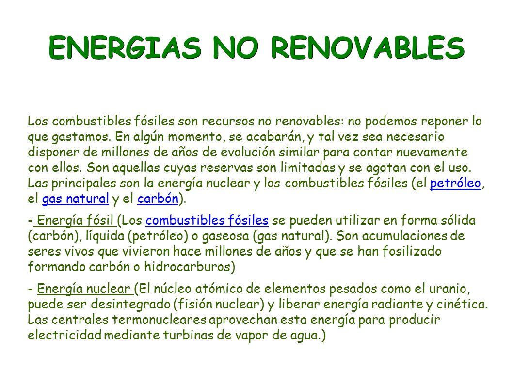 Energias Renovables Y No Renovables índice Las Fuentes De Energia Renovables Y No Renovables No Renovables Renovables Ventajas E Inconvenientes Ppt Descargar