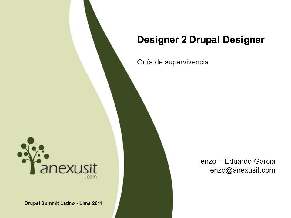 Designer 2 Drupal Designer Guía de supervivencia Drupal