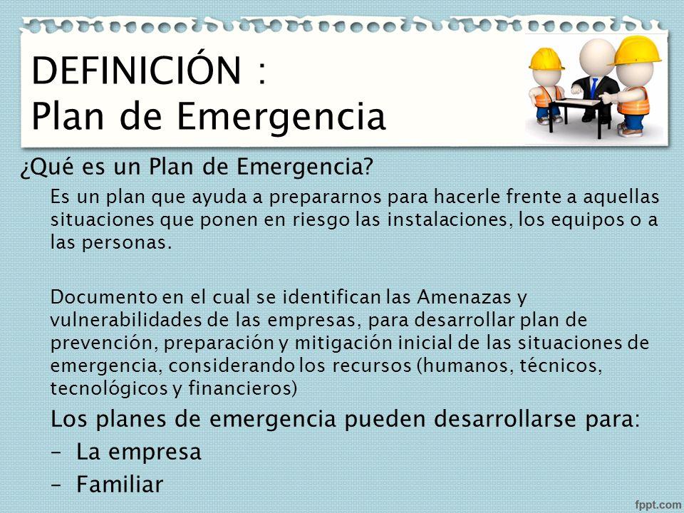 plan de emergencia definiciÓn plan de emergencia qué es un plan