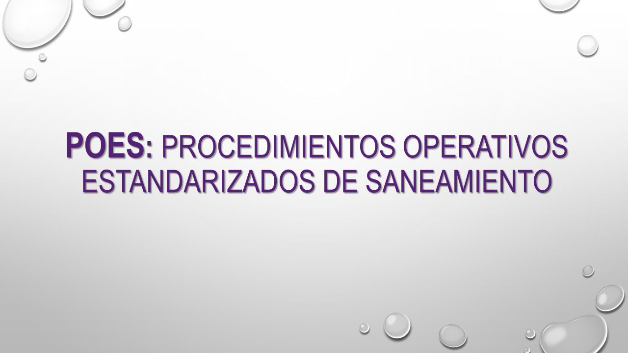 POES : PROCEDIMIENTOS OPERATIVOS ESTANDARIZADOS DE SANEAMIENTO ...