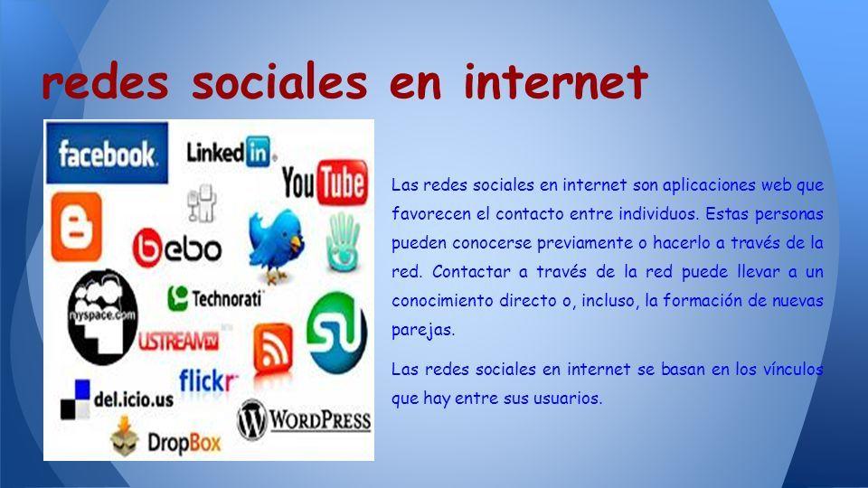 Las redes sociales Los humanos siempre se han relacionado por grupos ...