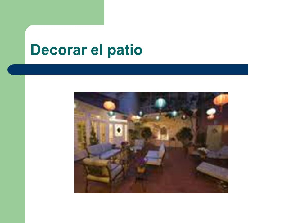 Decorar el patio