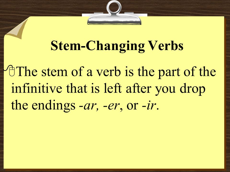 O to UE Stem-Changing Verbs Capítulo 7A