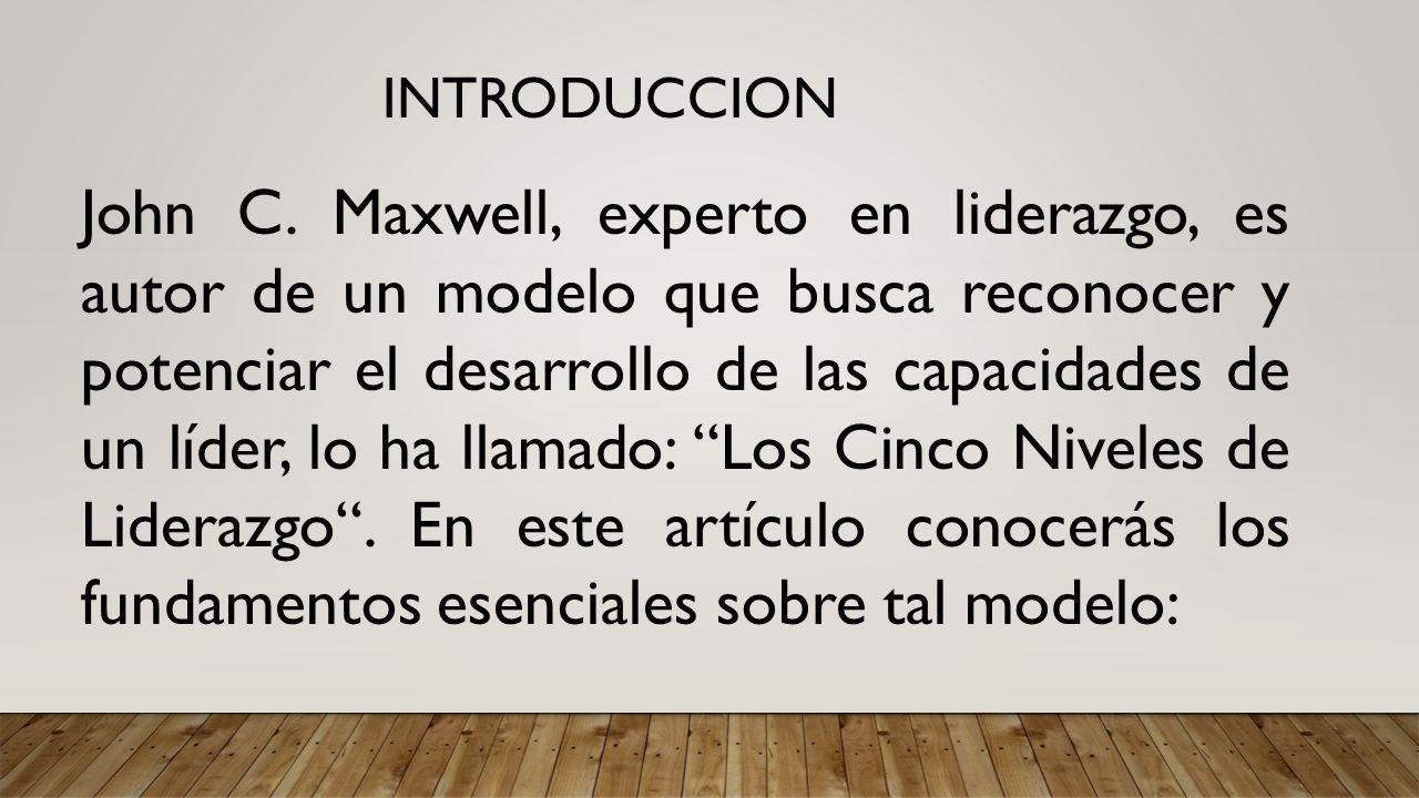 5 Niveles De Liderazgo John Maxwell Download