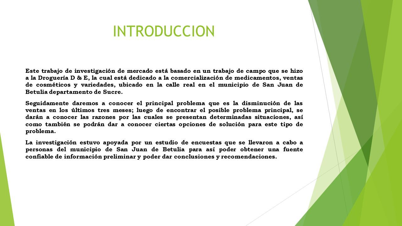 INVESTIGACION DE MERCADO. INTRODUCCION Este trabajo de ...