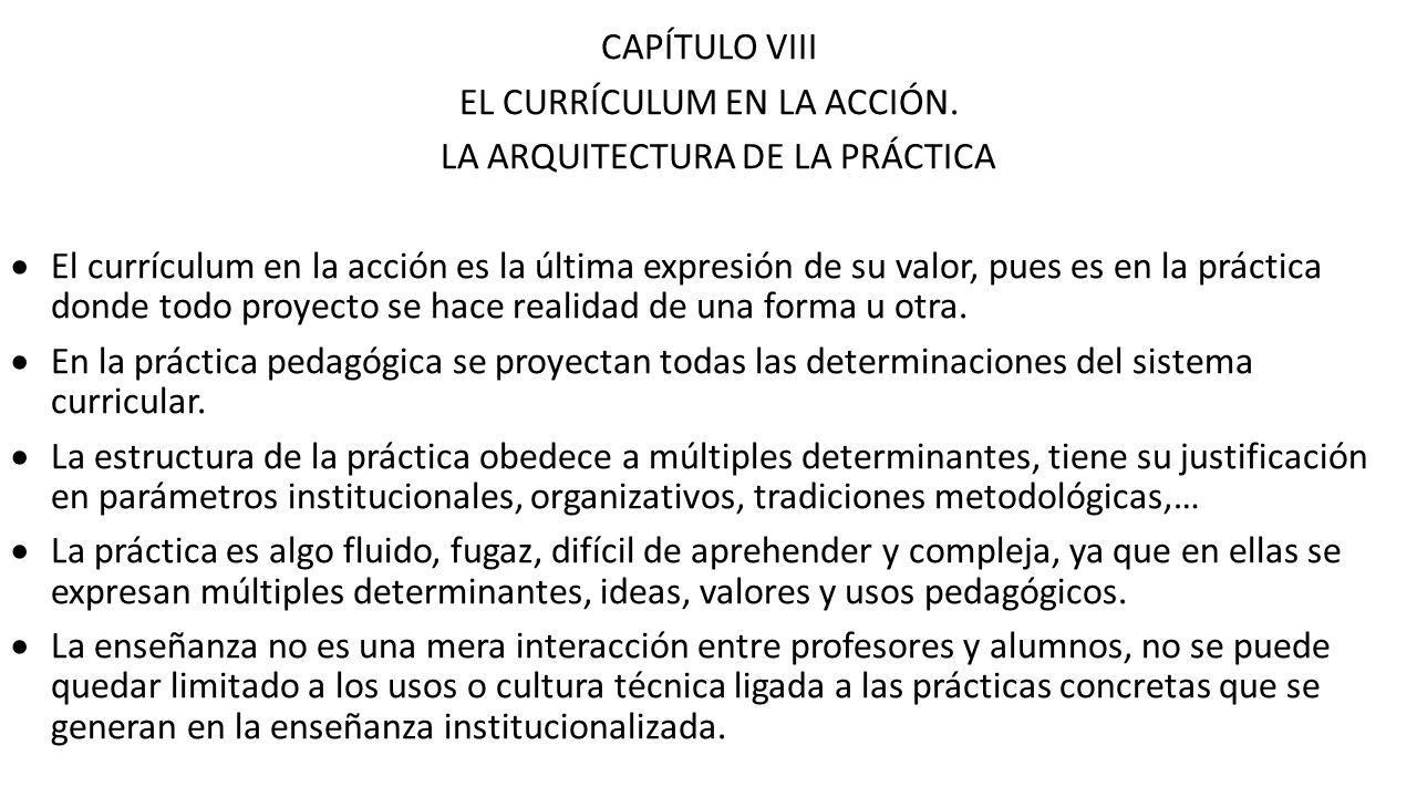 CAPÍTULO VII EL CURRÍCULUM MOLDEADO POR LOS PROFESORES. - ppt descargar