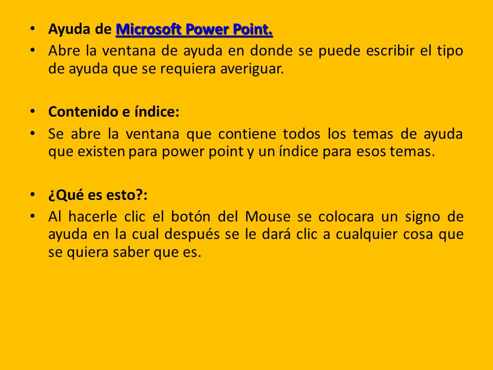 Microsoft Power Point. Ayuda de Microsoft Power Point.