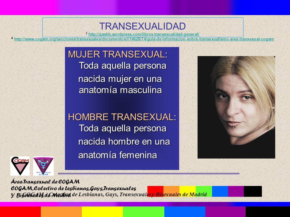 Área Transexual de COGAM COGAM, Colectivo de Lesbianas, Gays ...